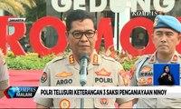 Polri Telusuri Keterangan 3 Saksi Penganiayaan Ninoy Karundeng