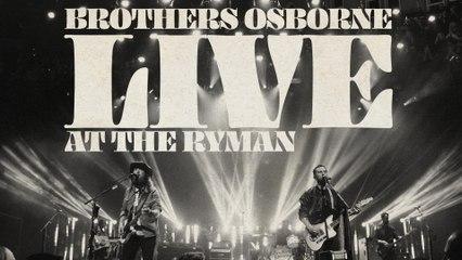 Brothers Osborne - 21 Summer (Live At The Ryman) [Audio]