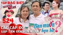 BẠN MUỐN HẸN HÒ #524 UNCUT-SỐ ĐẶC BIỆT - Nam Thư đi thăm 2 cặp đôi BMHH cưới sau 3 tháng phát sóng