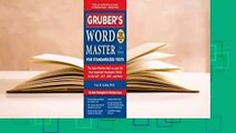 Gruber's Word Master for Standardized Tests: The Most Effective Way to Learn the Most Important