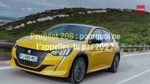 Peugeot 208 : pourquoi ne t'appelles-tu pas 209 ?