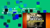 Full version  Muscle Myths: 50 Health   Fitness Mistakes You Didn t Know You Were Making  Making