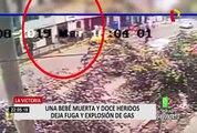 [Imágenes exclusivas] La Victoria: el instante de una explosión de gas que cobró la vida de una bebé