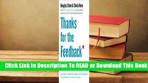 Online Thanks for the Feedback  The Science and Art of Receiving Feedback Well  For Trial