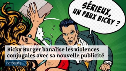 Bicky Burger banalise les violences conjugales avec sa nouvelle publicité