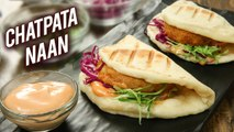 How To Make Chatpata Naan   Chatpata Naan With McCain Aloo Tikki   Chatpata Naan Recipe By Varun