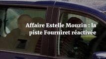 Affaire Estelle Mouzin : la piste Fourniret réactivée