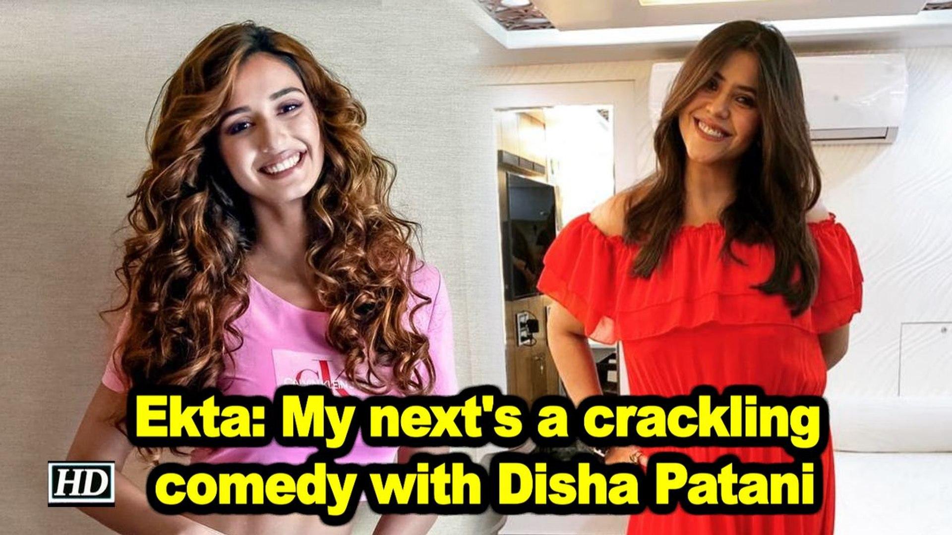 Ekta Kapoor My Next S A Crackling Comedy With Disha Patani Video Dailymotion