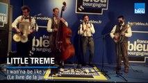Le Live France Bleu Bourgogne... Little Treme