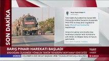 Cumhurbaşkanı Erdoğan 'Barış Pınarı Harekatı'nın Başladığını Duyurdu