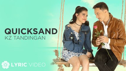 "Quicksand - KZ Tandingan (Lyrics) | ""The Art of Ligaw"" OST"