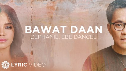 "Bawat Daan - Zephanie x Ebe Dancel (Lyrics) | ""The Killer Bride"" OST"