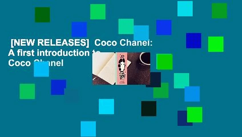 [NEW RELEASES]  Coco Chanel: A first introduction to Coco Chanel