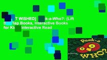 [MOST WISHED]  Peek-a-Who?: (Lift the Flap Books, Interactive Books for Kids, Interactive Read