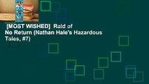 [MOST WISHED]  Raid of No Return (Nathan Hale's Hazardous Tales, #7)