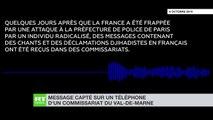 Plusieurs commissariats d'Ile de France ont reçu des messages djihadistes comportant des chants et des menaces -  La Préfecture de Police a déposé plainte