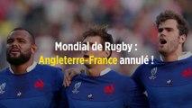 Mondial de Rugby : Angleterre-France annulé !