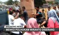 Menkopolhukam Wiranto Diserang 2 Orang Pria