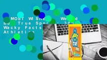 [MOST WISHED]  Weird But True Sports: 300 Wacky Facts about Awesome Athletics