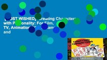 [MOST WISHED]  Creating Characters with Personality: For Film, TV, Animation, Video Games, and