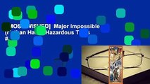 [MOST WISHED]  Major Impossible (Nathan Hale's Hazardous Tales #9)