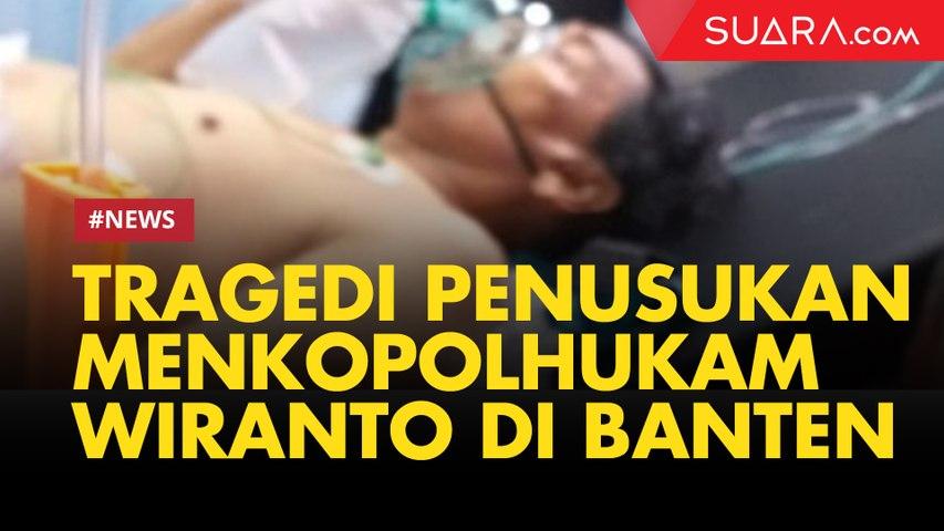 Tragedi Penusukan Menkopolhukam Wiranto di Banten