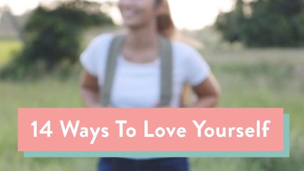 14 Ways to Love Yourself