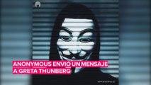Anonymous envía un mensaje a Greta Thunberg