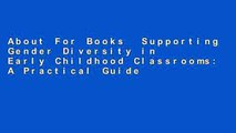 About For Books  Supporting Gender Diversity in Early Childhood Classrooms: A Practical Guide