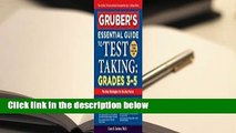 Full E-book  Gruber's Essential Guide to Test Taking: Grades 3-5 Complete