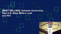 [BEST SELLING]  Extreme Ownership: How U.S. Navy SEALs Lead and Win
