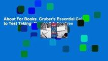 About For Books  Gruber's Essential Guide to Test Taking: Grades 3-5  For Free