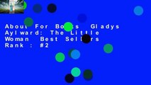 About For Books  Gladys Aylward: The Little Woman  Best Sellers Rank : #2