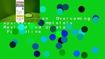 Full version  Overcoming Dyslexia: Completely Revised and Updated  For Online