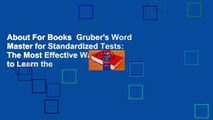 About For Books  Gruber's Word Master for Standardized Tests: The Most Effective Way to Learn the
