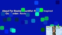 About For Books  Bountiful: Recipes Inspired by Our Garden  Review