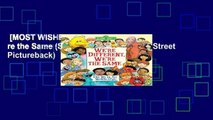 [MOST WISHED]  We re Different, We re the Same (Sesame Street) (Sesame Street Pictureback)