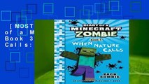 [MOST WISHED]  Diary of a Minecraft Zombie Book 3: When Nature Calls: Volume 3
