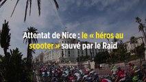 Attentat de Nice : le « héros au scooter » sauvé par le Raid