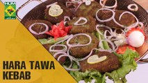 Healthy Hara Tawa Kebab | Evening With Shireen | Masala TV Show | Shireen Anwar