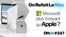 ORLM-347 :Microsoft plus innovant qu'Apple ?