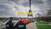 Safe Travelling - Is your holiday destination safe?