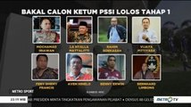 8 Nama Lolos Bakal Calon Ketum PSSI