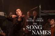 The Song of Names Trailer (2019) Drama Movie