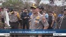 KLHK Selidiki 9 Perusahaan Penyebab Karhutla Riau