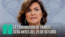 El Gobierno anuncia cuando exhumará a Franco