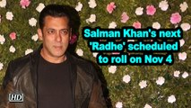 Salman Khan's next 'Radhe' scheduled to roll on Nov 4