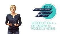 FUN-MOOC : Introduction à la cartographie des processus métiers avec BPMN - CARTOPRO'S 2020