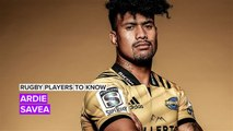 Rugby Players to Know: Ardie Savea
