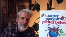 Interview 6 de François Lasserre : Les bourdons aussi ont de la culture